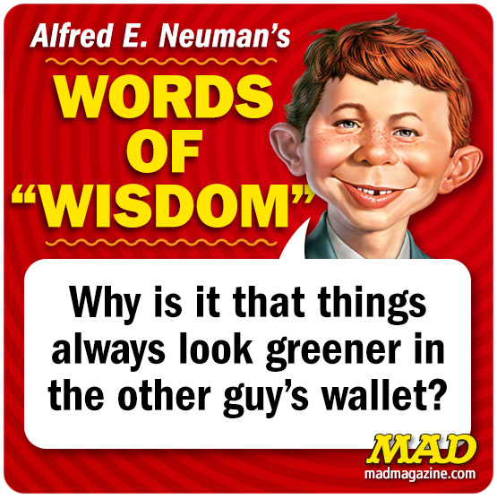 mad magazine alfred e neuman words of wisdom
