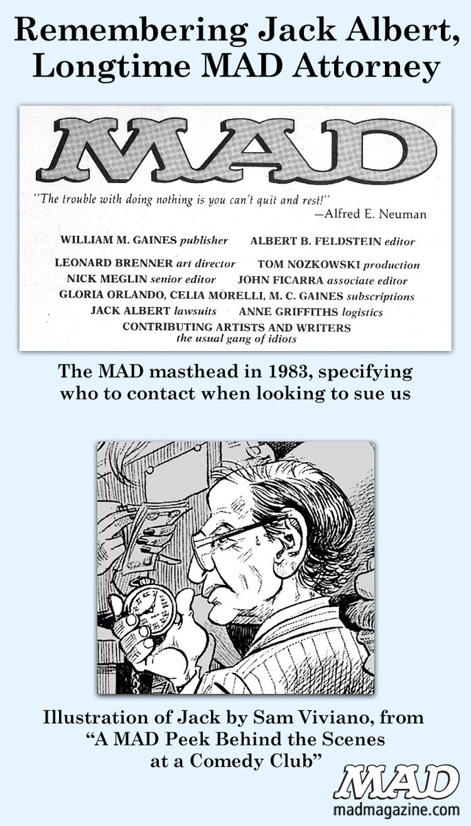 MAD Magazine Remembering Jack Albert, Longtime MAD Attorney Classic MAD, R.I.P., Jack Albert