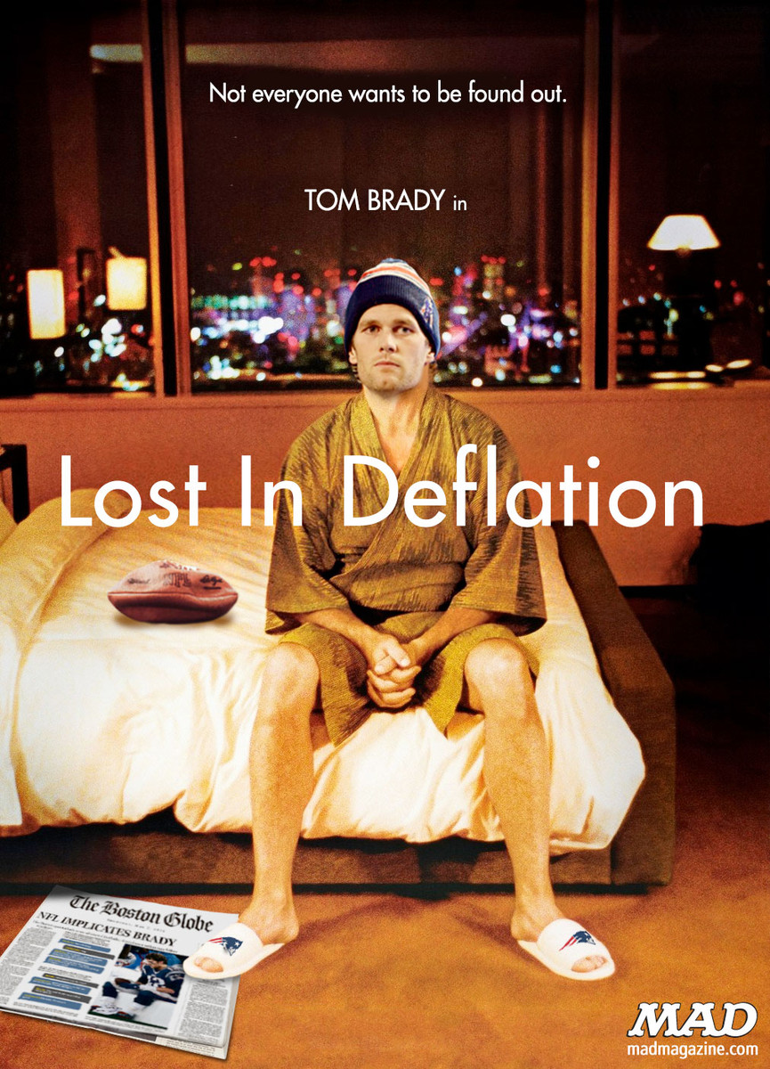 MAD Magazine Tom Brady's Depressing New Movie Idiotical Originals, Movie Posters, Sports, Football, NFL, New England Patriots, Lost in Deflation, Lost in Translation, Bill Murray, Tom Brady, Bill Belichick, Deflate Gate, Spunky Rodent Dances