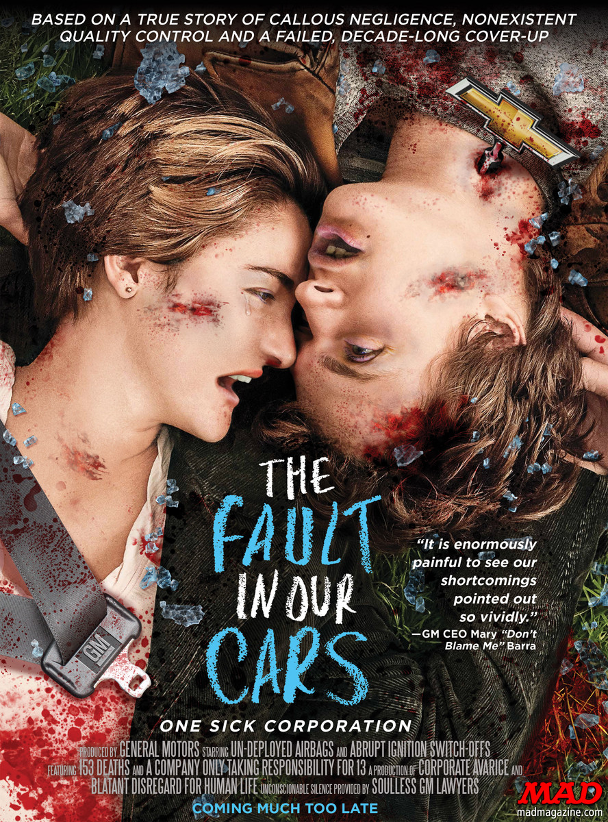 "MAD Magazine ""The Fault in Our Cars"": A MAD Movie Poster Classic MAD, MAD #531, The Fault in Our Stars, General Motors, Matt Lassen, Scott Bricher"