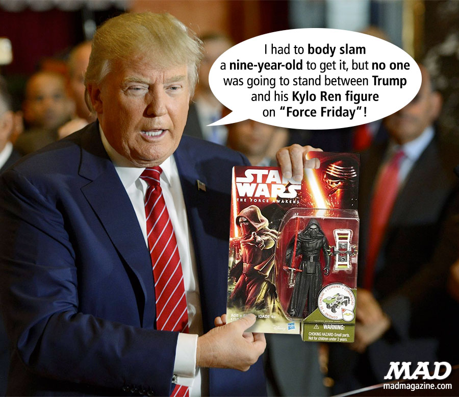MAD Magazine Donald Trump Shows Off His New Star Wars Figure Idiotical Originals, Donald Trump, Star Wars, Presidential Campaign, GOP