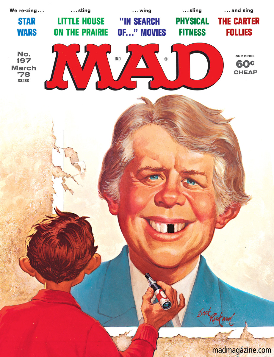 MAD Magazine Happy 91st Birthday, Jimmy Carter! Classic MAD, Jimmy Carter, Jack Rickard, MAD #197