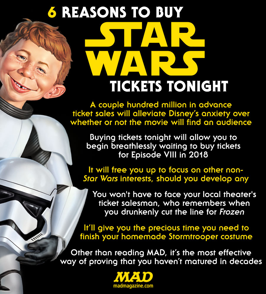 reasons to buy star wars tickets tonight mad magazine 6 reasons to buy star wars tickets tonight