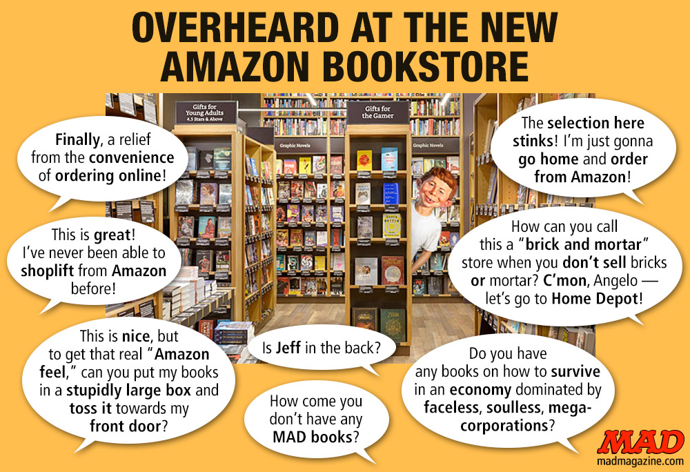 MAD Magazine Overheard at the New Amazon Bookstore Idiotical Originals, Amazon, Bookstore