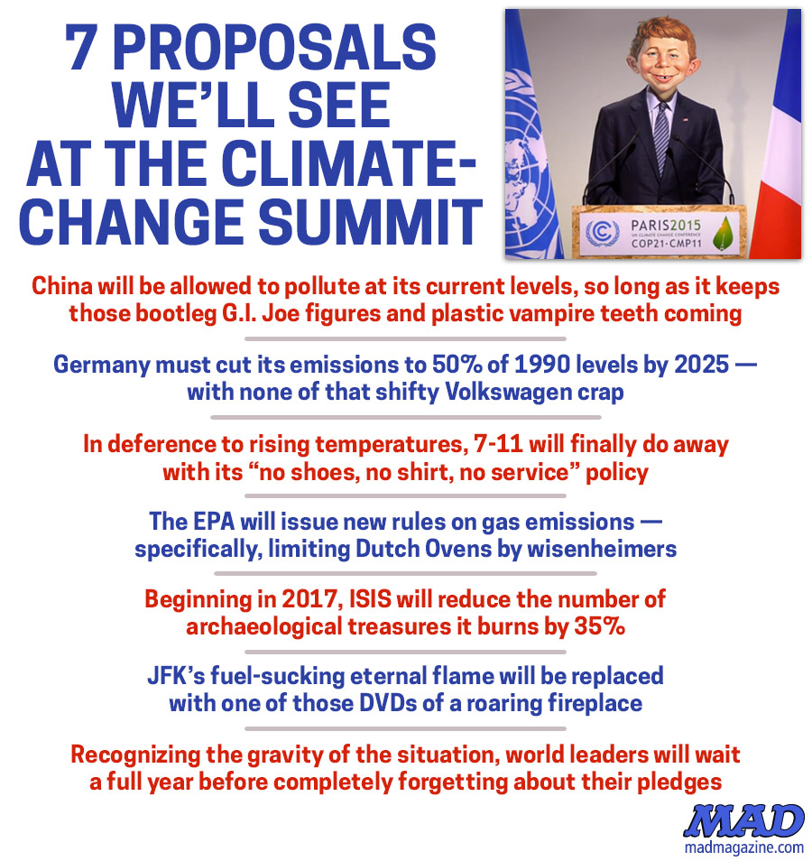 MAD Magazine 7 Proposals We'll See at the Climate-Change Summit  Idiotical Originals, Climate Change, Paris, Summit