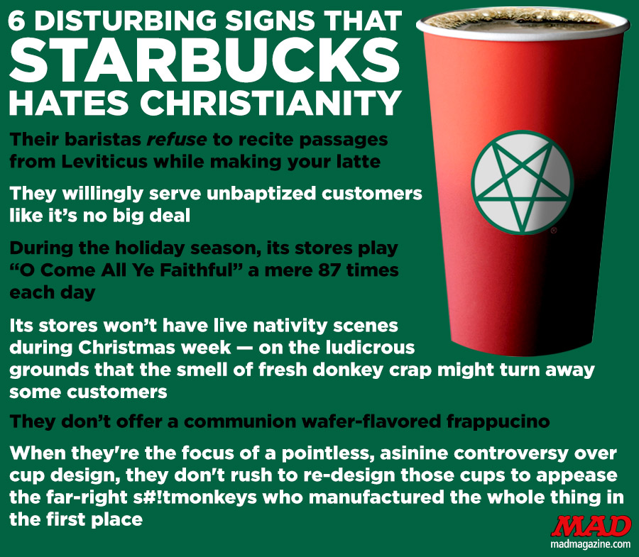 MAD Magazine 6 Disturbing Signs That Starbucks Hates Christianity  Idiotical Originals, Starbucks, Cup, War on Christmas