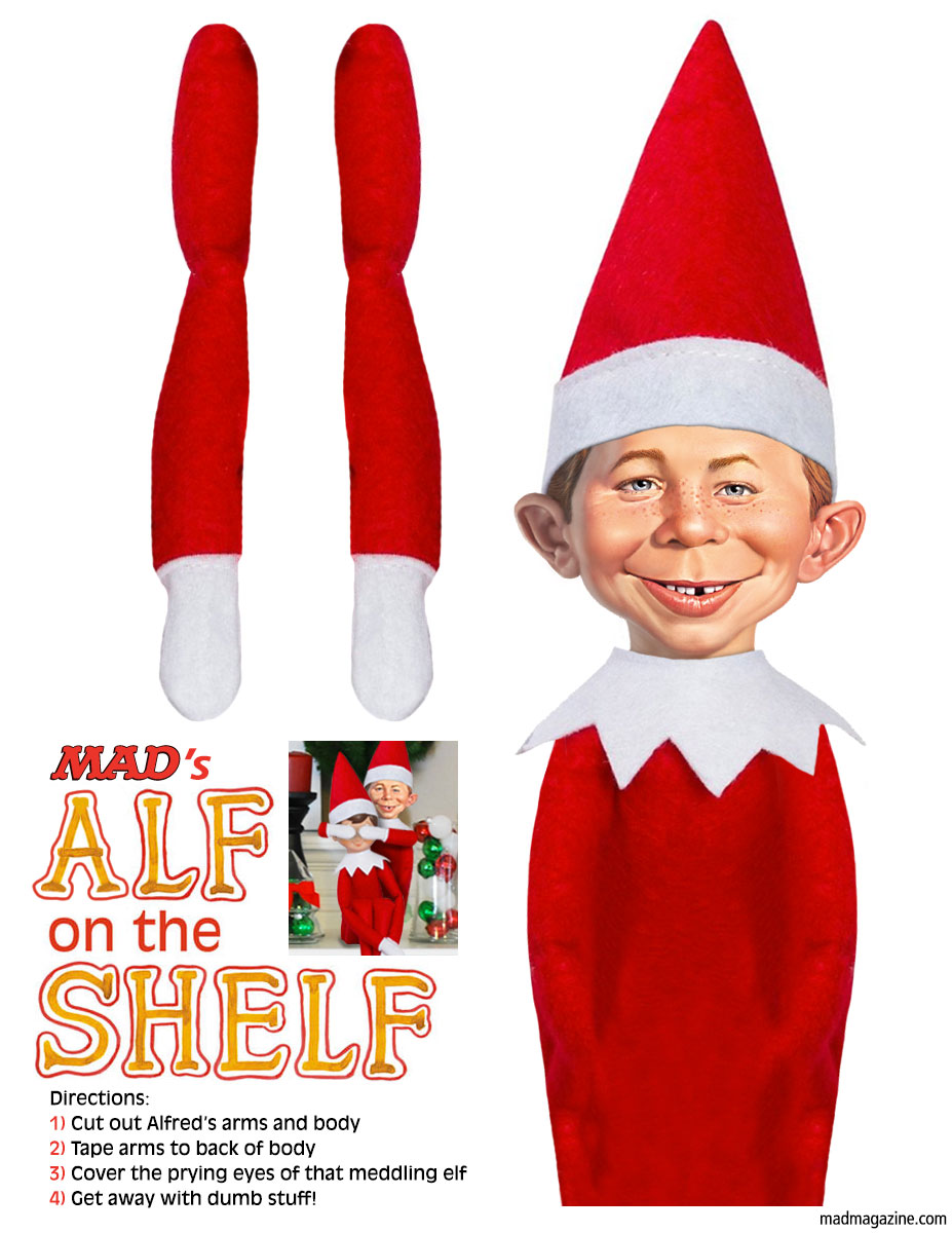 "MAD Magazine ""Alf on the Shelf"": A Printable MAD Christmas Cut-Out  Idiotical Originals, Christmas, Holidays, Alfred E. Neuman, Elf on the Shelf, Santa Claus, Cut Outs, Reusable Q-Tip Kickstarter"