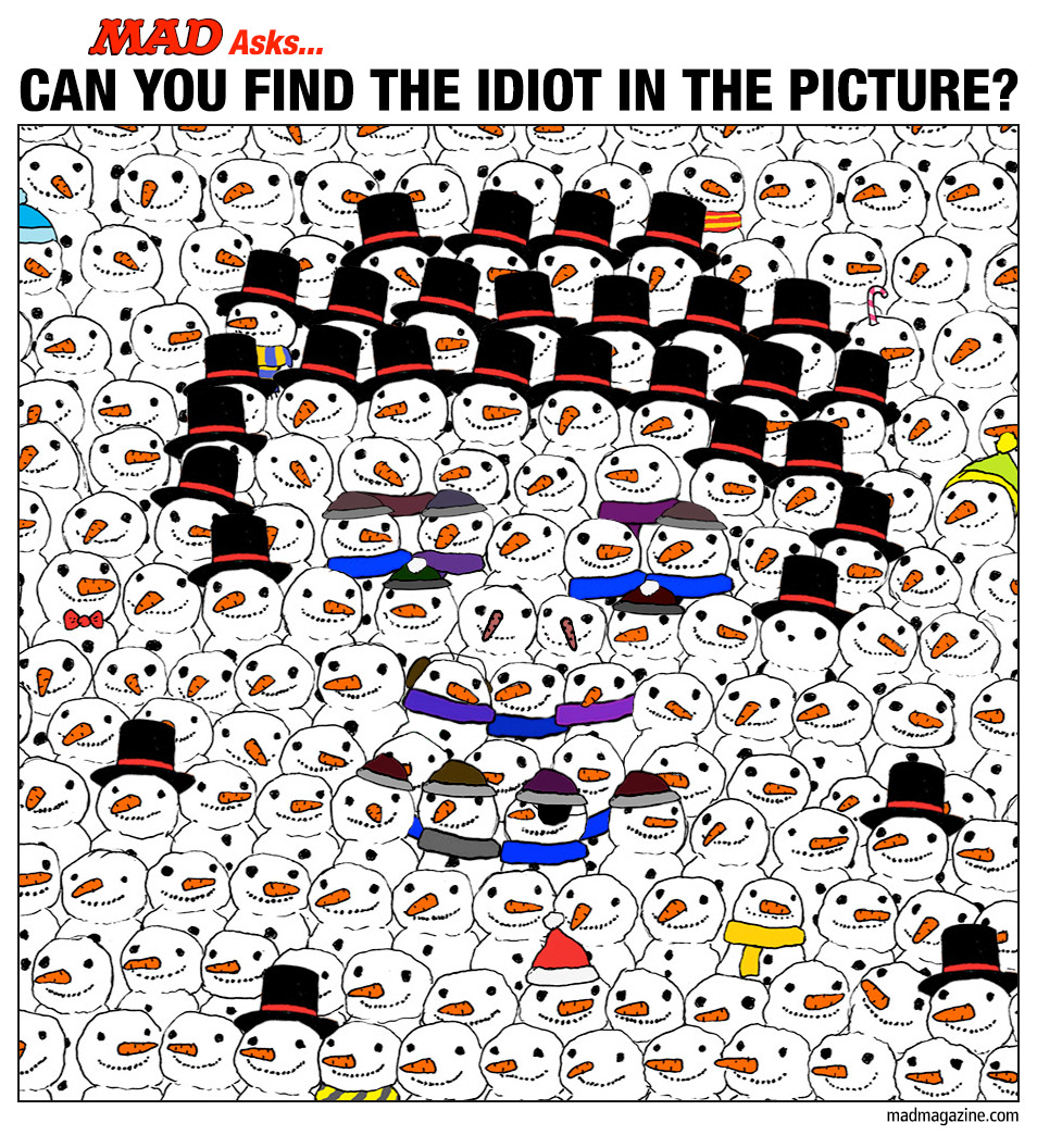 mad asks can you find the idiot in the picture mad magazine