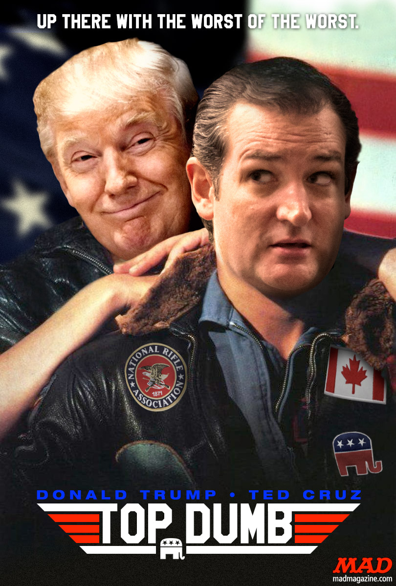 MAD Magazine Donald Trump and Ted Cruz's New Action Movie Idiotical Originals, Movie Posters, Donald Trump, Ted Cruz, CNN, Tom Cruise, Top Gun, Presidential Election