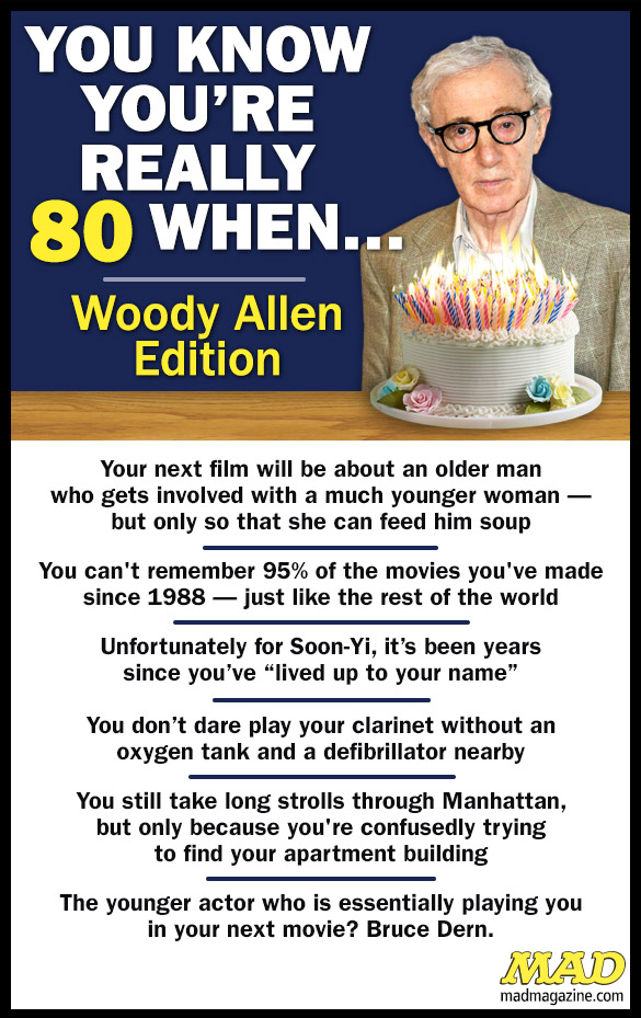 MAD Magazine You Know You're Really 80 When: Woody Allen Edition  Idiotical Originals, You Know You're Really, Woody Allen, Movies