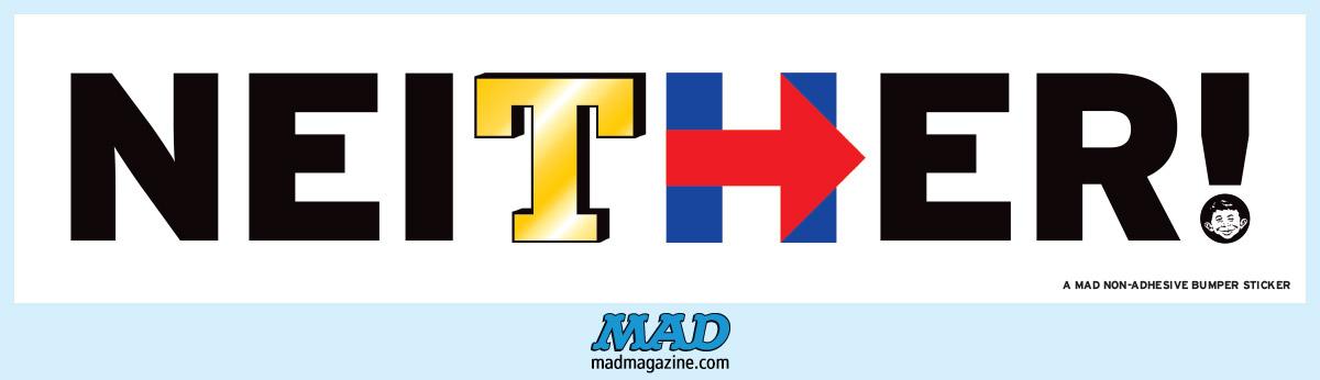 Mads 2016 election bumper sticker