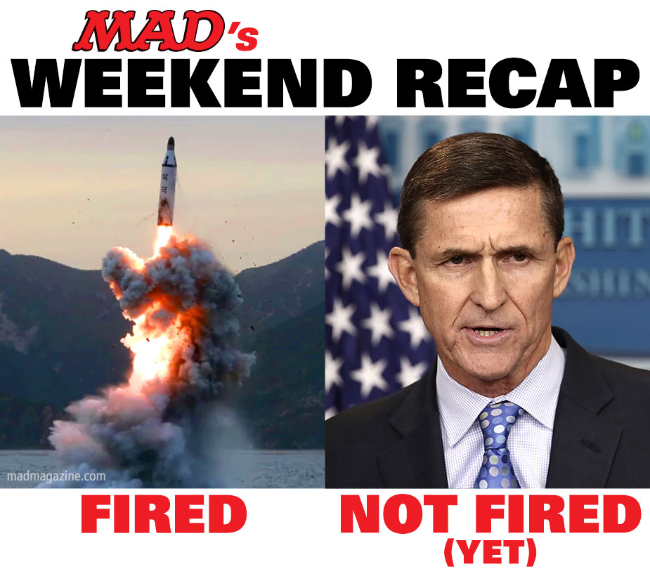 mad magazine michael flynn kim jong un weekend recap russia north korea missile launch test