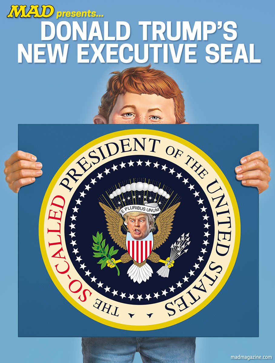 mad magazine donald j trump so-called president executive seal presents