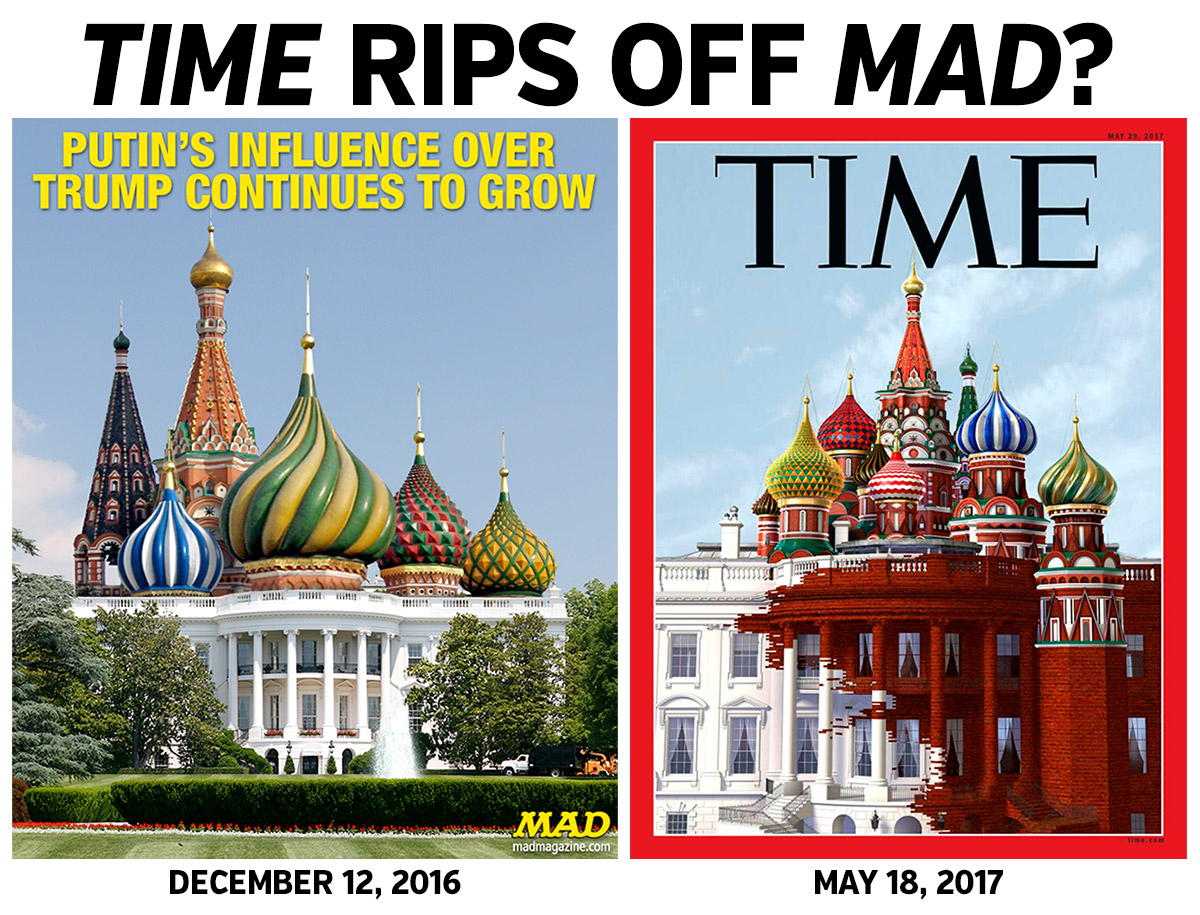 mad magazine time magazine kremlin white house donald trump vladmir putin covers cover plagiarization plagiarize
