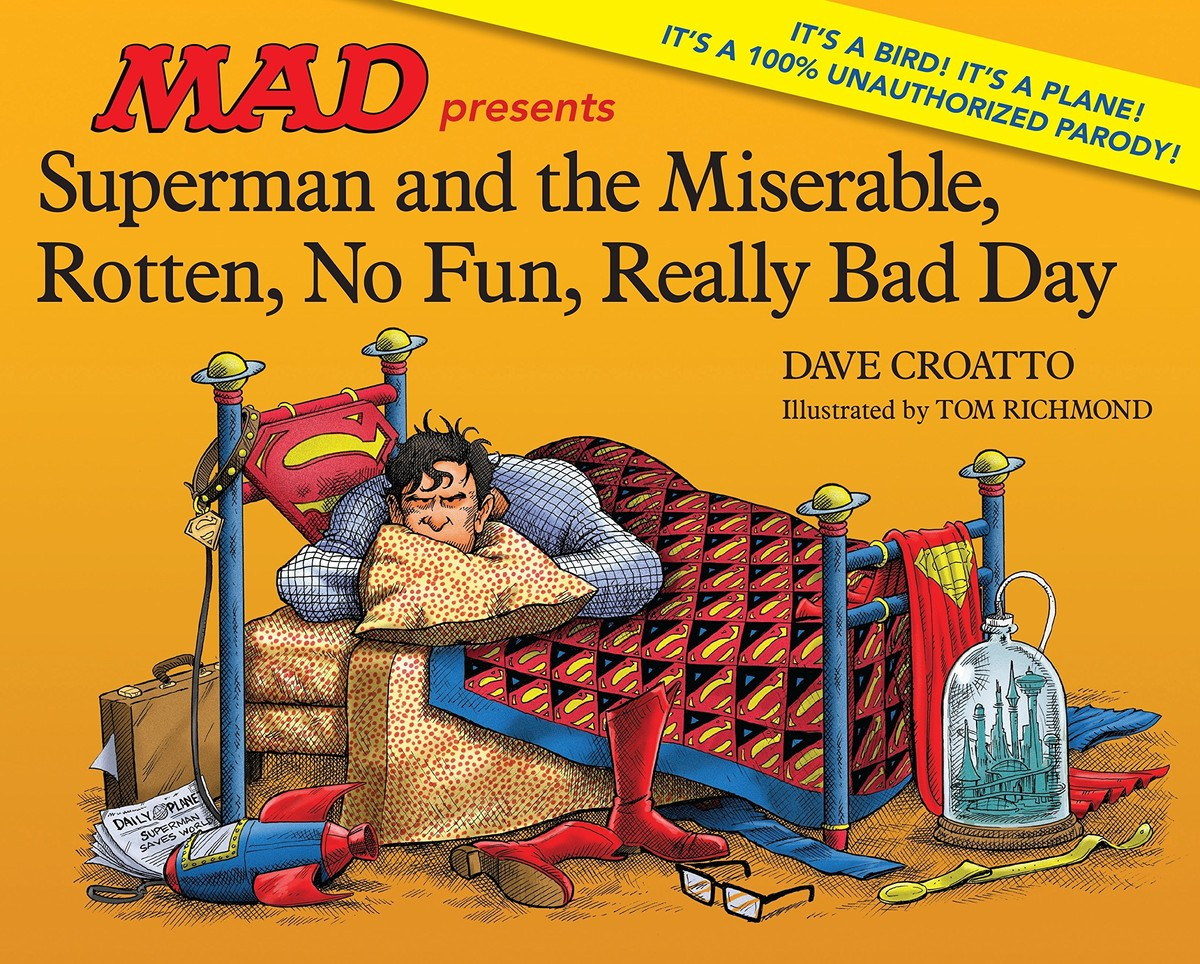 MAD Books, SUPERMAN AND THE MISERABLE, ROTTEN, NO FUN, REALLY BAD DAY