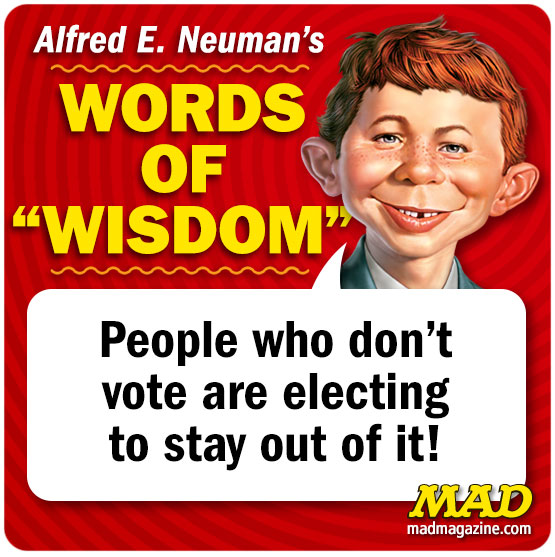 mad magazine, Alfred E. Neuman's Words of Wisdom, Alfred Quotes
