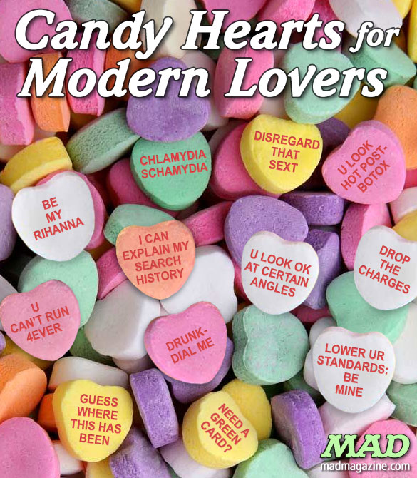 Candy Hearts For Modern Lovers Mad Magazine