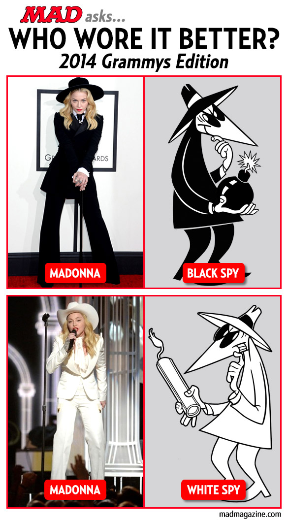 mad magzine the idiotical Who Wore it Better? 2014 Grammys Edition Idiotical Originals, Who Wore it Better?, Music, Grammys, Madonna, Spy vs. Spy, Black Spy, White Spy, NBCUniversal Pre-K